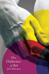 John Molyneux: The Dialectics of Art