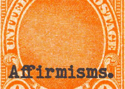 Affirmisms